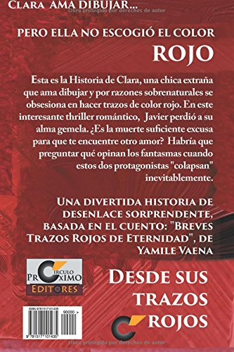 Amazon.com: Desde sus Trazos Rojos (Spanish Edition) (9781517101435): Yamile Vaena: Books
