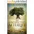 An Unexpected Afterlife: An Adventure in the Jewish Resurrection (The Dry Bones Society Book 1)