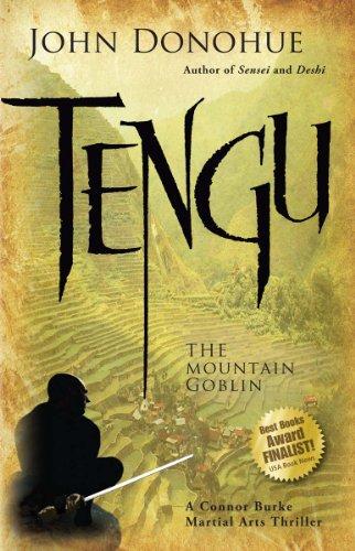 Tengu: The Mountain Goblin (Connor Burke Martial Arts Book 3)