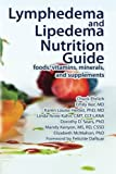 img - for Lymphedema and Lipedema Nutrition Guide: foods, vitamins, minerals, and supplements book / textbook / text book