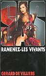 SAS, tome 153 : Ramenez-les vivants par Villiers