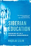 Siberian Education, Nicolai Lilin, 0393342387