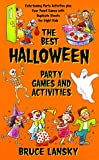 The Best Halloween Party Game Book, Bruce Lansky, 0689822146