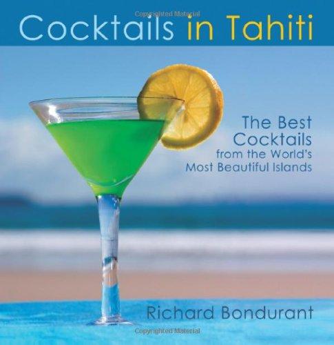 Cocktails In Tahiti
