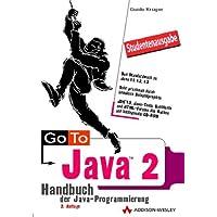 Go To Java 2 - Studentenausgabe Handbuch der Java-Programmierung