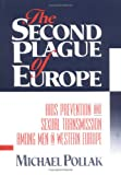 The Second Plague of Europe, Michael Pollak, 1560243066