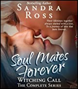 Soul Mates Forever: Witching Call Complete
