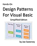 Hands-On Design Patterns for Visual Basic, Simplified Edition