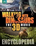 Walking with Dinosaurs Encyclopedia[WALKING W/DINOSAURS ENCY M/TV][Hardcover]