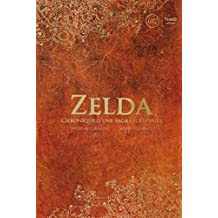 Zelda: Chronique d'une saga légendaire (Sagas) (French Edition)