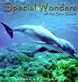 Special Wonders of the Sea World, Buddy Davis and Kay Davis, 0890512531