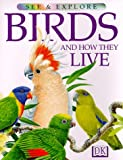Birds and How They Live, David Burnie, 0789434458