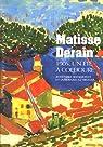 Matisse Derain 1905, un été à Collioure par Szymusiak