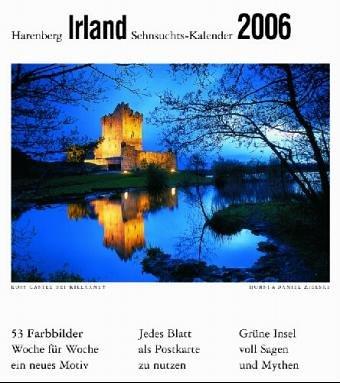 Irland. Sehnsuchtskalender 2006