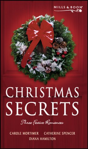 Christmas Secrets by Mills & Boon