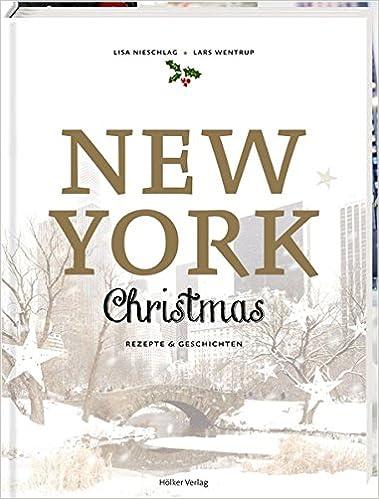 New York Christmas: Rezepte und Geschichten - Amazon