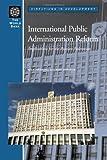 International Public Administration Reform 9780821355725