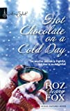 img - for Hot Chocolate On A Cold Day (Signature Select) book / textbook / text book
