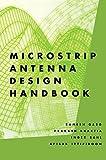 Microstrip Antenna Design Handbook (Artech House Antennas and Propagation Library)