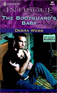 The Bodyguard S Baby Debra Webb New And Used Books
