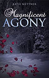 Magnificent Agony (Magnificent Series Book 1)