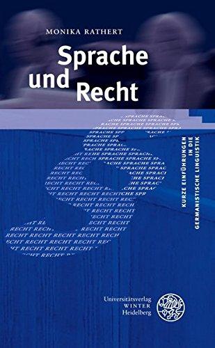 Sprache Und Recht  Kurze Einführungen In Die Germanistische Linguistik   KEGLI