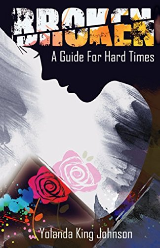 Books : Broken: A Guide for Hard Times