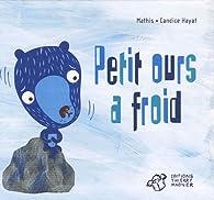 Petit ours a froid par Jean-Marc Mathis