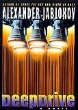 Deepdrive, Alexander Jablokov, 0380976366
