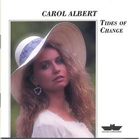Carol Albert - Tides Of Change
