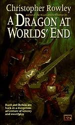 A Dragon at Worlds' End (Bazil Broketail)