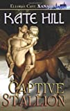 Captive Stallion, Kate Hill, 1419951998