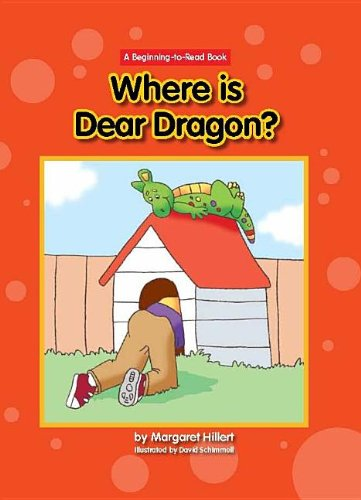 Where Is Dear Dragon? (Beginning-to-Read: Dear Dragon) by Norwood House Pr