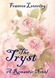 The Tryst: A Romantic Novel