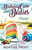 Birthday Cake and Bodies (Peridale Cafe Cozy Mystery) by  Agatha Frost in stock, buy online here