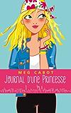 Journal d'une princesse - Tome 1 - La grande nouvelle (Journal de Mia)