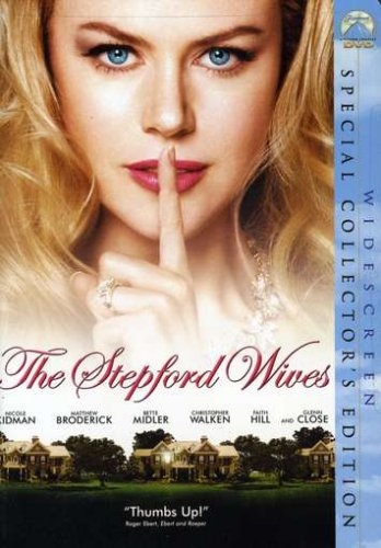 The Stepford Wives (Special Collector's Edition) Nicole Kidman Bette Midler Matthew Broderick Glenn Close
