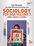 Sociology for AQA Volume 2: 2nd-Year A Level