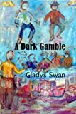 img - for A Dark Gamble book / textbook / text book