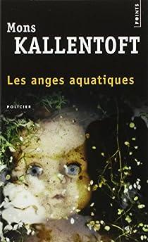 Les anges aquatiques par Kallentoft