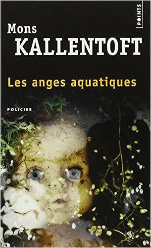 Mons Kallentoft - Les Anges aquatiques sur Bookys