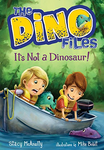 - The Dino Files #3: It's Not a Dinosaur!