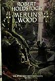 Merlin's Wood by Robert Holdstock (1994-09-22)