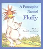 A Porcupine Named Fluffy, Helen Lester, 0395520185