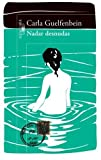 img - for Nadar desnudas (Spanish Edition) by Carla Guelfenbein (2012-07-01) book / textbook / text book