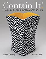 Contain It! English Paper-Pieced Style Accessories