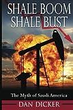 Shale Boom, Shale Bust: The Myth of Saudi America