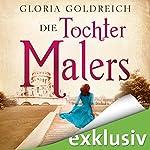 Die Tochter des Malers | Gloria Goldreich