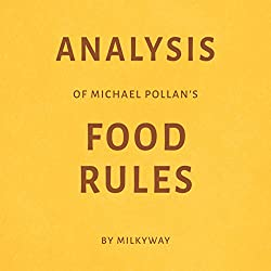 Analysis of Michael Pollan's Food Rules by Milkyway