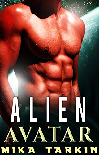 Alien Avatar: An Alien Sci-Fi Romance (Alphas of Alderoc Book 3) (English Edition)